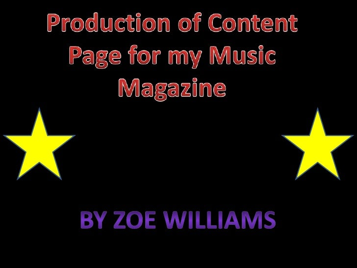 Production of Content Page for my Music Magazine<br />By Zoe Williams<br />