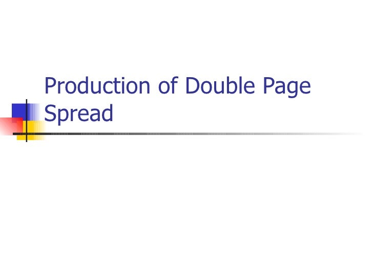 Production of Double PageSpread