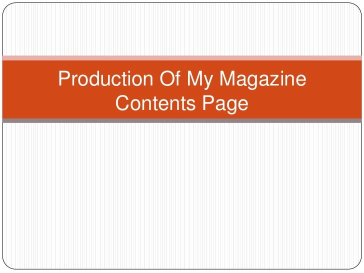 Production Of My Magazine     Contents Page