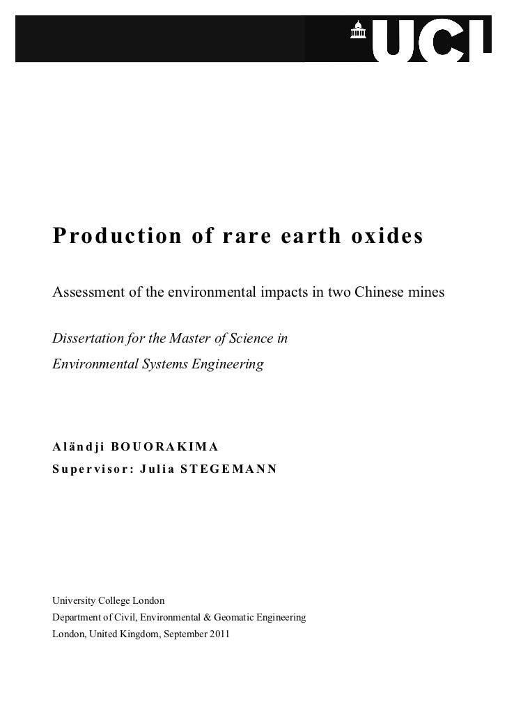 Production of rare earth oxidesAssessment of the environmental impacts in two Chinese minesDissertation for the Master of ...