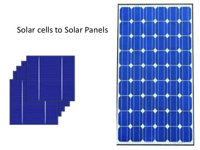Solar cells to Solar Panels