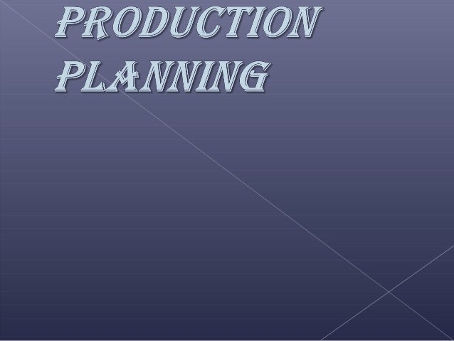 Production Planning may be said to be atechnique of forecasting ahead every step inthe long process of production, taking ...