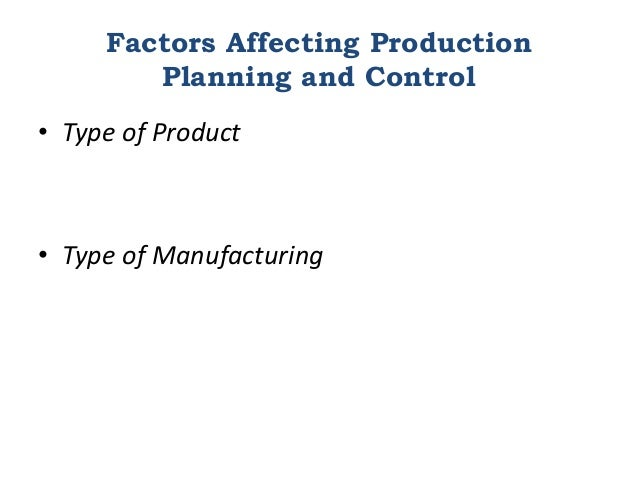 production planning and control essay From production line to segmentation of production essay  • specific objectives of production planning and control are to establish routes and schedules for work .