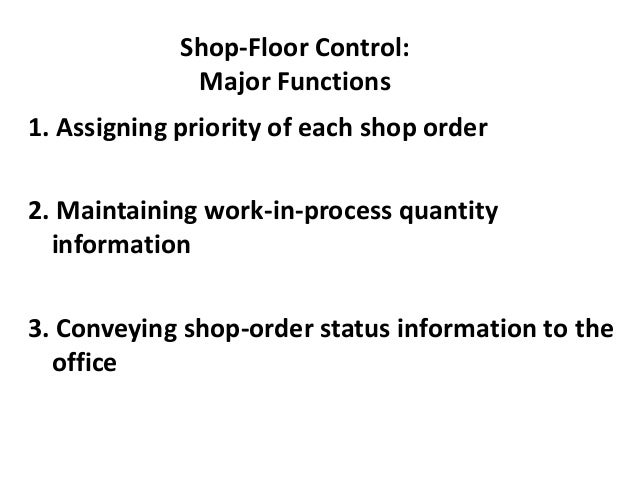 Principles of Work Center Scheduling 1. There is a direct equivalence between work flow and cash flow 2. The effectiveness...