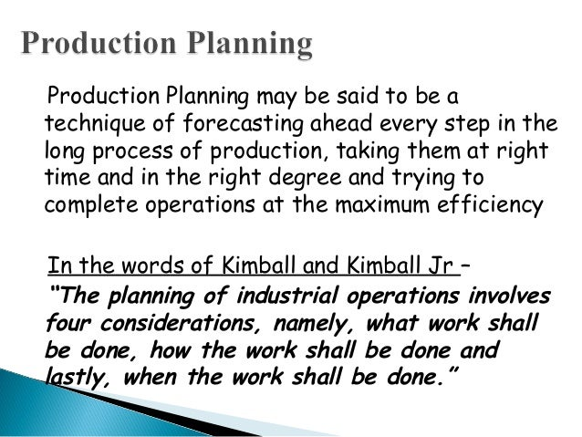 role of production planning and control in manufacturing industry