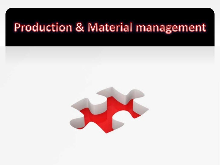 Production & Material management<br />