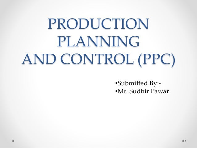 Production planning control ppt