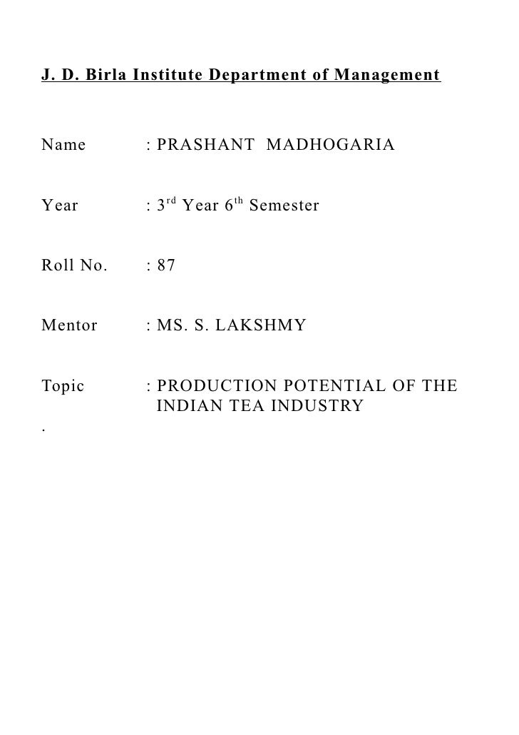 J. D. Birla Institute Department of ManagementName        : PRASHANT MADHOGARIAYear        : 3 rd Year 6 th SemesterRoll N...