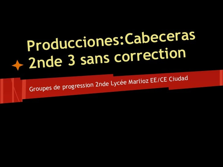 Prod ucciones: Cabeceras2nd e 3 sans c orrection                                                      dad                 ...