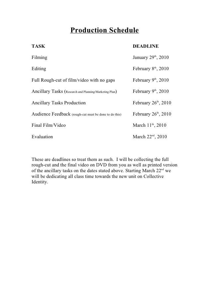 Production Schedule TASK                                                     DEADLINE  Filming                            ...