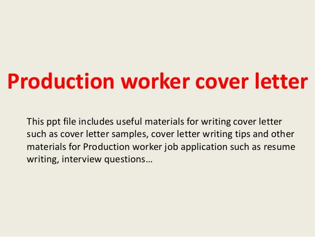 Cover Letter For Production Worker