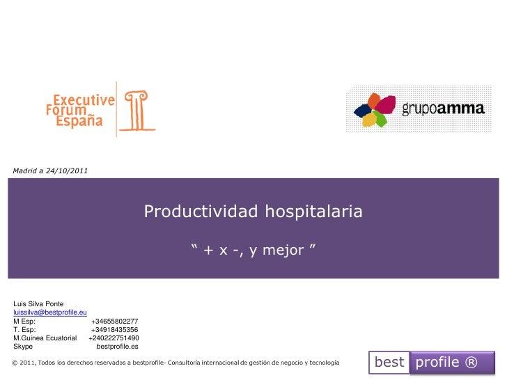 Madrid a 24/10/2011                                            Productividad hospitalaria                                 ...