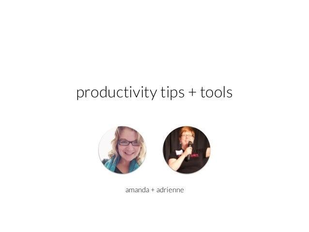 amanda + adrienne productivity tips + tools