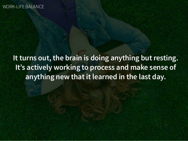It turns out, the brain is doing anything but resting. It's actively working to process and make sense of anything new tha...