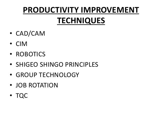 productivity improvement techniques Reduce qa cost by improving productivity using test optimization techniques, and by increasing productivity and productivity improvement techniques.