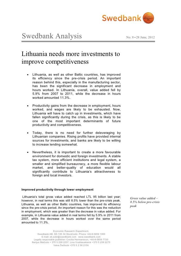 Swedbank Analysis                                                                No. 8 • 28 June, 2012Lithuania needs more...