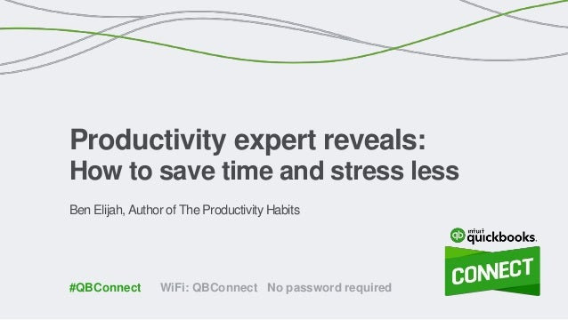 Ben Elijah, Author of The Productivity Habits Productivity expert reveals: How to save time and stress less WiFi: QBConnec...
