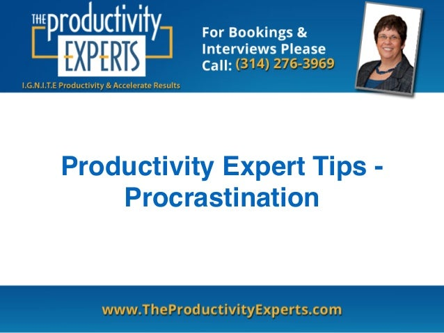 Productivity Expert Tips -  Procrastination