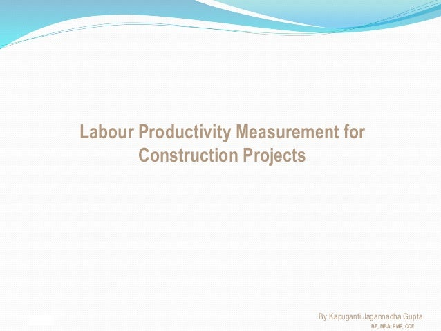 Labour Productivity for construction projects