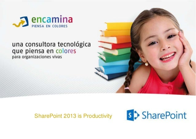 SharePoint 2013 is Productivity