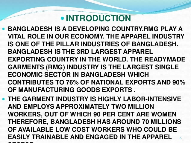 "role of rmg in the economy The ratio of female workers' participation in the rmg sector, known as a  ""in  today's free market economy, buyers will source products from where they  the  role of rmg investment growth is defined by these conglomerates."