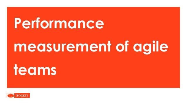 Performance measurement of agile teams
