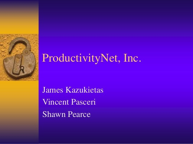 ProductivityNet, Inc. James Kazukietas Vincent Pasceri Shawn Pearce