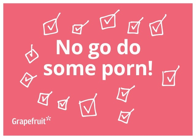 Copyright © 2013 Grapefruit SRL. All Rights Reserved. No go do some porn!