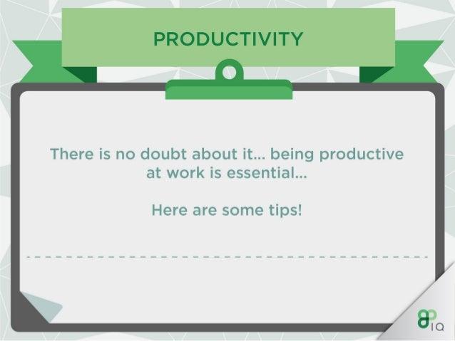IQ Work Hacks - Productivity Slide 2
