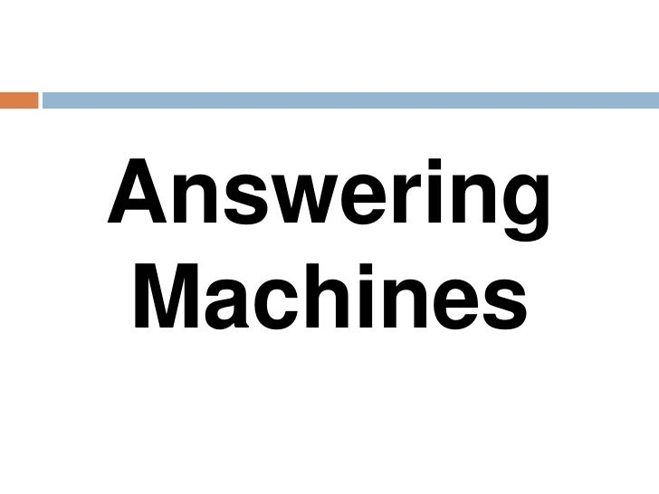 AnsweringMachines