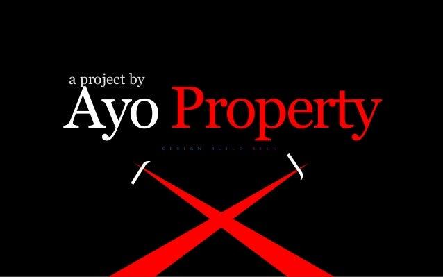 Ayo PropertyD E S I G N B U I L D S E L L a project by