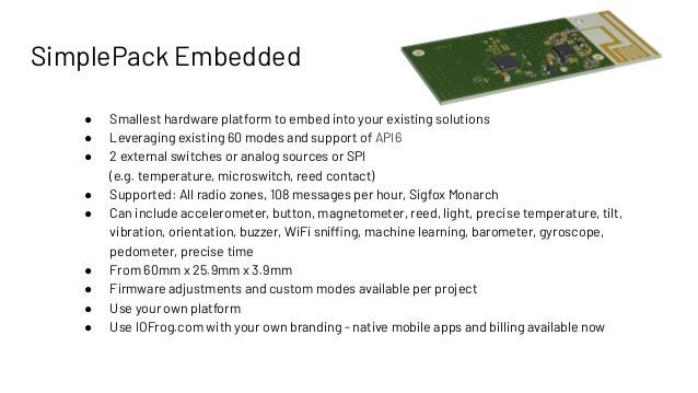 SimplePack Embedded ● Smallest hardware platform to embed into your existing solutions ● Leveraging existing 60 modes and ...