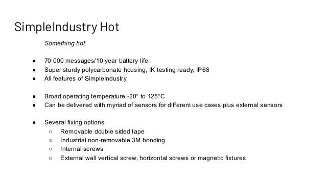 SimpleIndustry Hot Something hot ● 70 000 messages/10 year battery life ● Super sturdy polycarbonate housing, IK testing r...