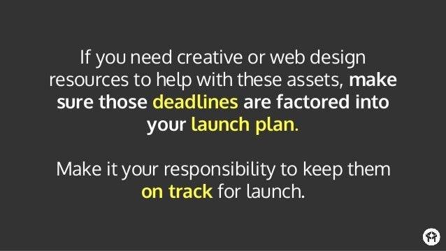 Regardless of whether you're an early stage startup or have a product marketing army at your disposal, using this checklis...