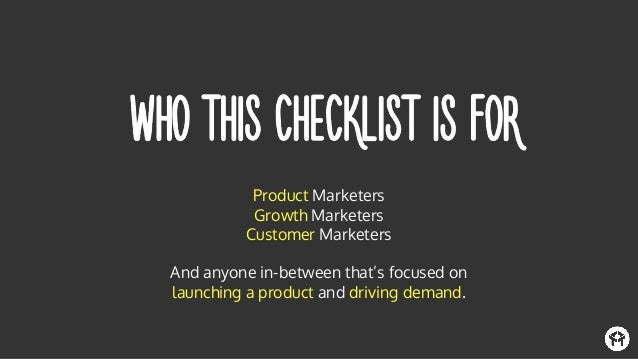 Product Marketers Growth Marketers Customer Marketers And anyone in-between that's focused on launching a product and driv...