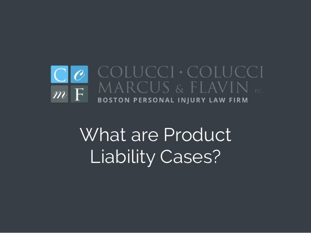 What are Product Liability Cases?