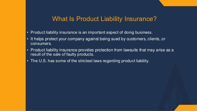 Complete Breakdown of Product Liability Insurance and Why You Need It In 2021 Slide 2