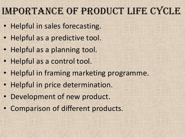 relevance of product life cycle The product life cycle is a cycle of four stages and like any other model, here are  the benefits and limitations of product life cycle.