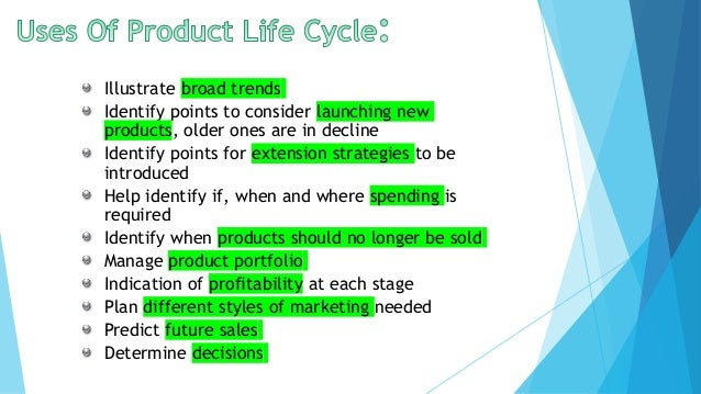 advantages and disadvantages of using product life cycle to predict future sales Decline stage: when a product is not predicted to continue to be successful or   the product life cycle (plc) describes the life of a product in the market with   product sales pass through distinct stages, each of which poses different  for  marketing managers to understand the limitations of the product life cycle model.