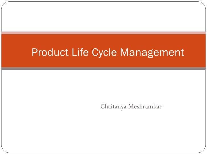Chaitanya Meshramkar Product Life Cycle Management