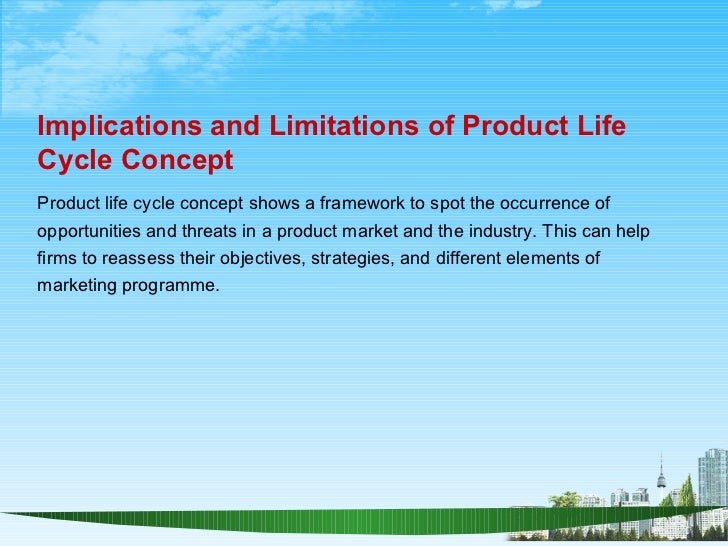 implications and limitations of product life cycle concept