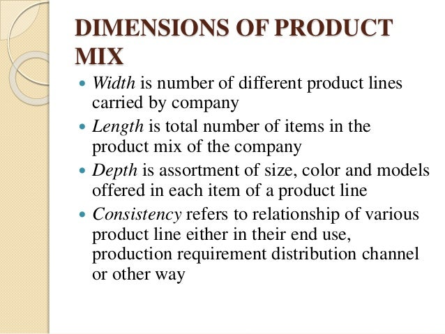 width of product mix of godrej Product mix width refers to the number of different product lines the company  carries godrej consumer products markets a fairly wide product mix consisting of .