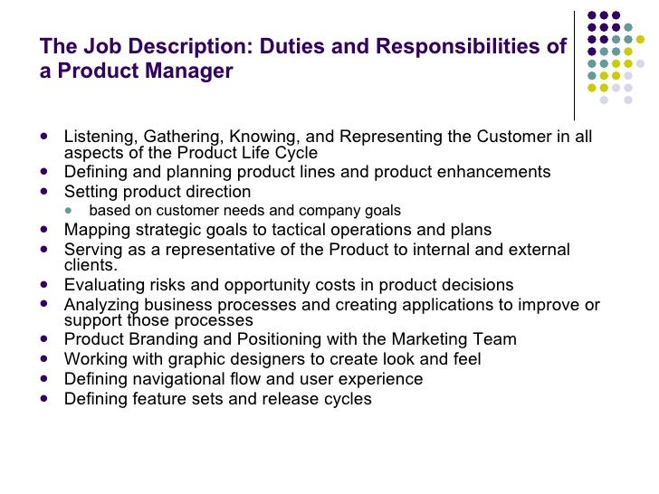 ... 8. The Job Description: Duties And Responsibilities Of A Product Manager  ...