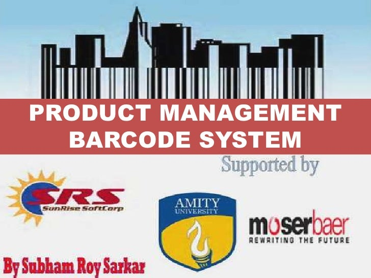 PRODUCT MANAGEMENTBARCODE SYSTEM<br />