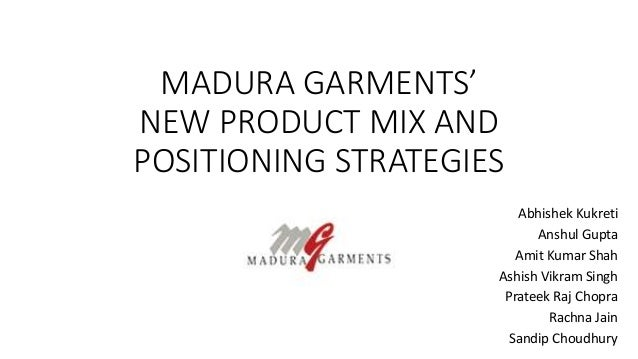 madura garments Madura fashion & lifestyle, a division of abfrl, is a true indian icon it was the first player operating on a national scale, dedicated to the core business of.