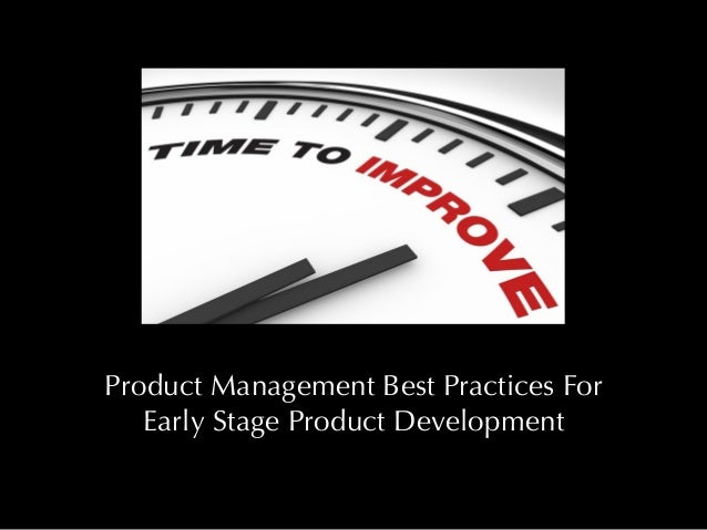 Best practices for early stage product development for Consul best practices