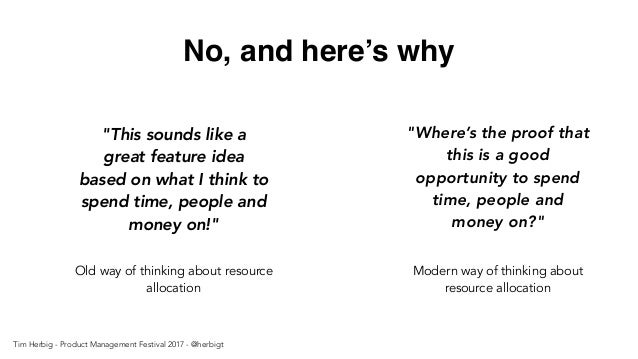 """No, and here's why Old way of thinking about resource allocation """"This sounds like a great feature idea based on what I th..."""