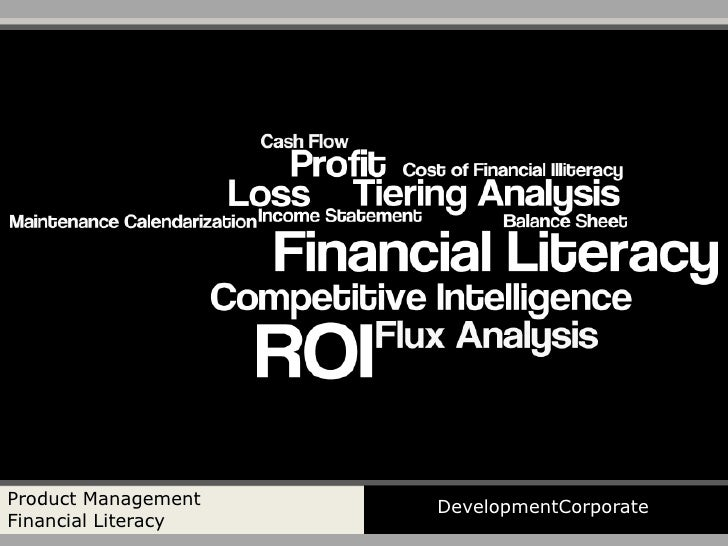 Product Management   DevelopmentCorporate Financial Literacy