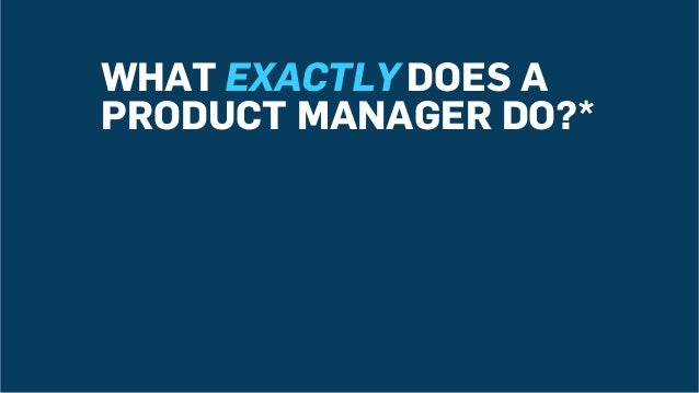 A Product Manager's Job Slide 3