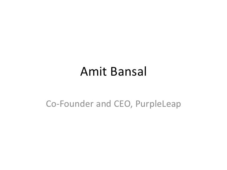 Amit BansalCo-Founder and CEO, PurpleLeap